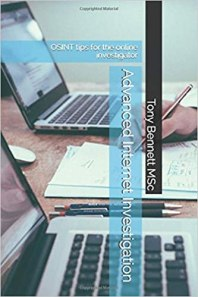 Paperback edition of Tony's book Advanced Internet Investigation