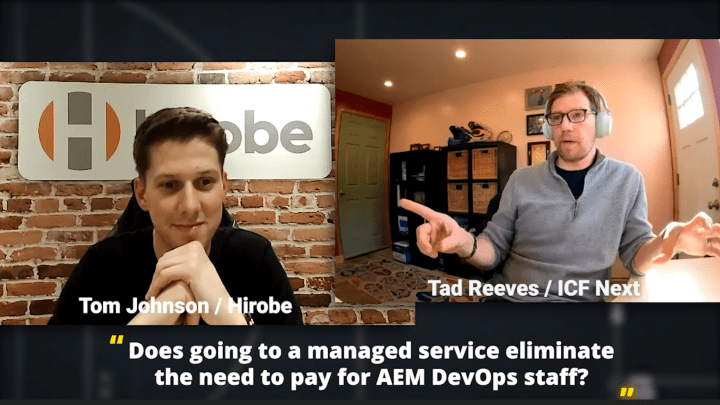 AEM Infrastructure and Personnel Strategy: A talk with Tom Johnson of Hirobe