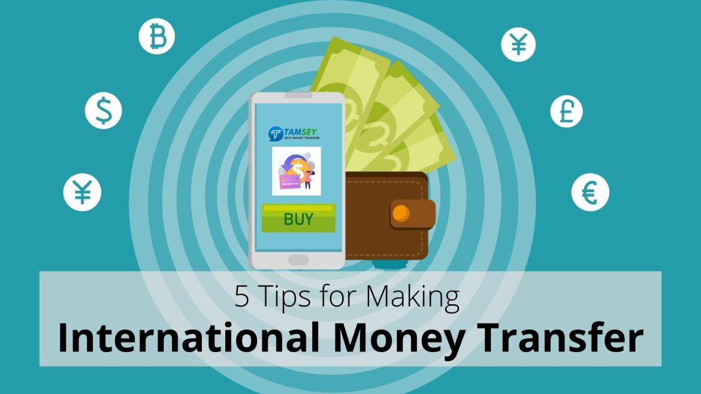 5 Tips for Making International Money Transfer