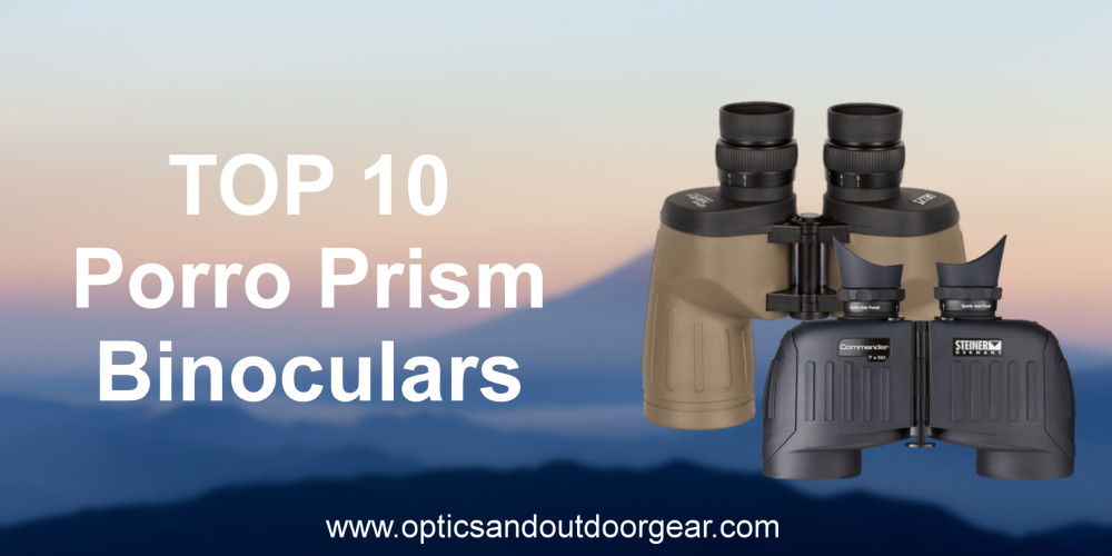 You are currently viewing Top 10 Porro Binoculars (2018)