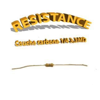 Résistance 3,3 Mohm à couche Carbone 1/4W