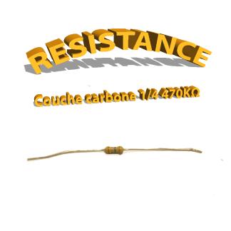 Résistance 470 kohm à couche Carbone 1/4W