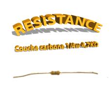 Résistance 4,7 kohm à couche Carbone 1/4W