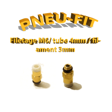 Pneufit M6 - tube 4mm - filaments 3mm