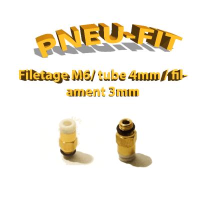 Pneufit M6 - tube 4mm - filaments 3mm
