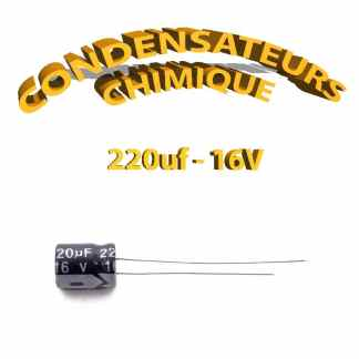 Condensateur chimique 220uF 16V
