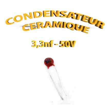 Condensateur Céramique 3.3nf - 332 - 50V