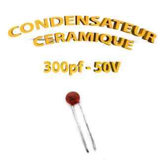 Condensateur Céramique 300pf - 301 - 50V