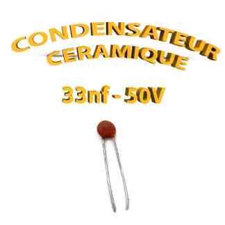 Condensateur Céramique 33nf - 333 - 50V