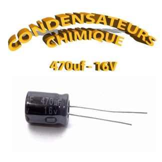 Condensateur chimique 470uF 16V