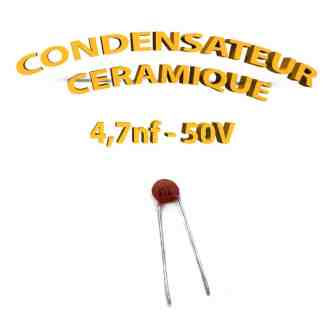 Condensateur Céramique 4,7nf -472 - 50V