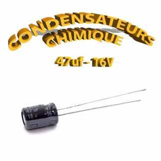 Condensateur chimique 47uF 16V