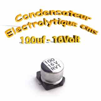 Condensateur électrolytique CMS - SMD 100uF 16V