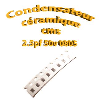 Condensateur ceramique 2.5pf - 50v -10 % - 0805