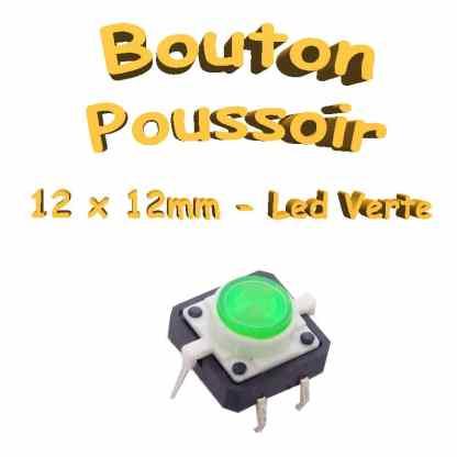 Bouton Poussoir LED intégrée verte 12x12mm - 6pin - à souder pour CI
