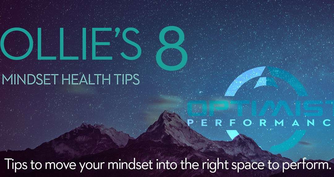 Ollie's 8 Mindset Health Tips