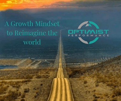 A Growth Mindset To Reimagine The World