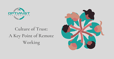 Culture of Trust: A Key Point of Remote Working