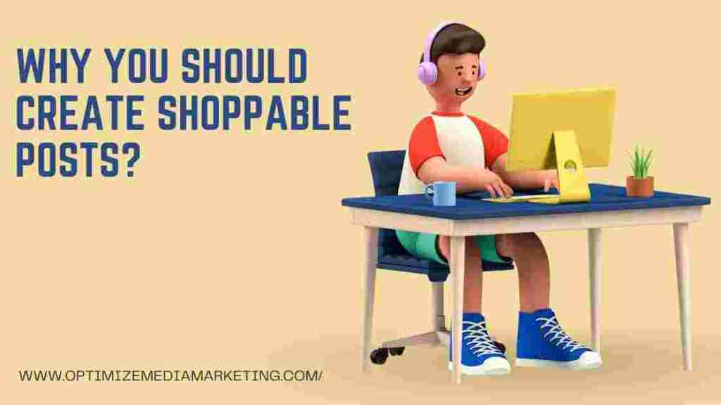 Why You Should Create Shoppable Posts
