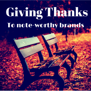 Giving thanks to note-worthy brands.