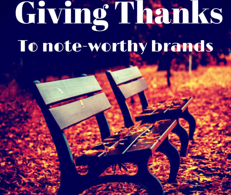 Ten brands we are thankful for!