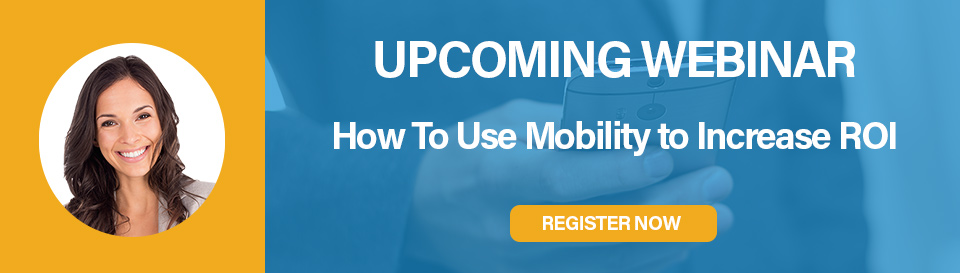 How-to-Use-Mobility-to-Increase-ROI-Webinar