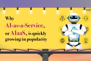 Five worthy reads: Why AI-as-a-Service, or AIaaS, is quickly growing in popularity