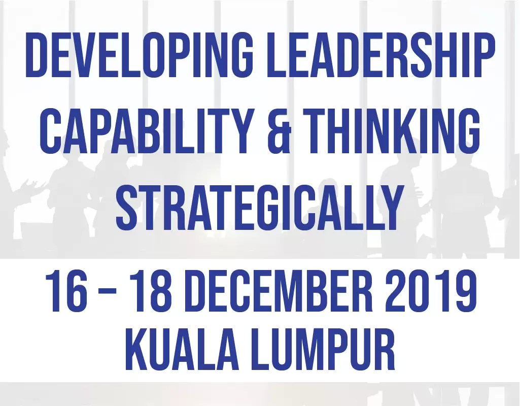Developing Leadership Capability & Thinking Strategically