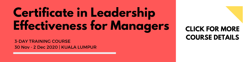 Certificate in Leadership Effectiveness for Managers 30 Nov - 2 Dec 2020 KL