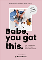 babe-you-got-this-boek
