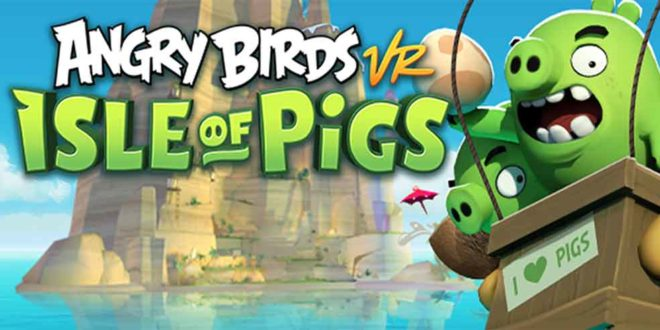 Could Angry Birds VR Isle of Pigs Come to Oculus Quest at Launch?