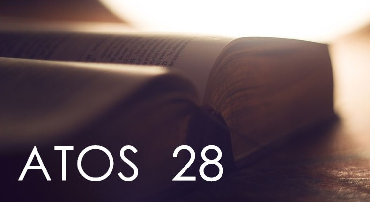 ATOS DOS APÓSTOLOS 28