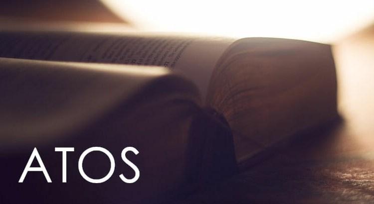 ATOS DOS APÓSTOLOS BÍBLIA