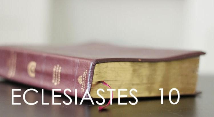 ECLESIASTES 10