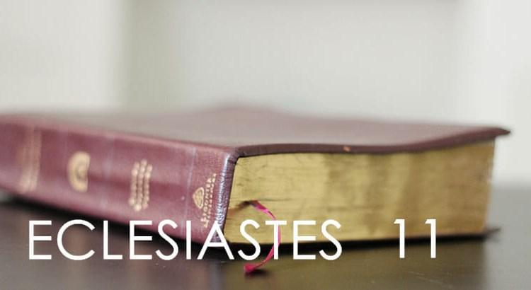ECLESIASTES 11