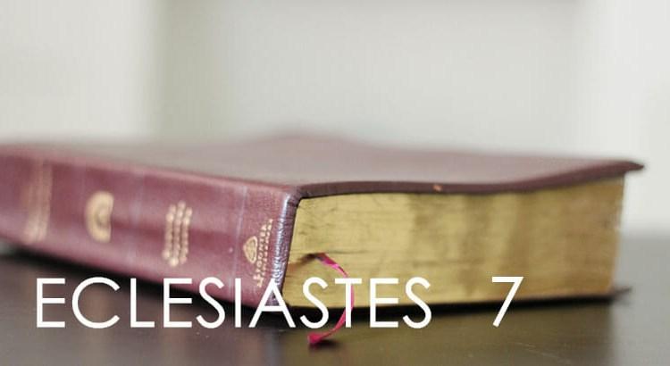 ECLESIASTES 7