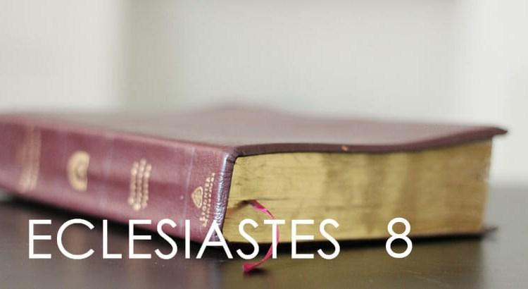 ECLESIASTES 8