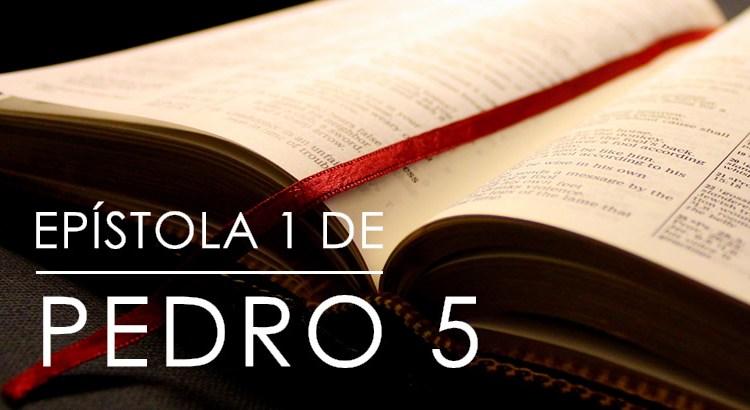 EPÍSTOLA 1 DE PEDRO 5