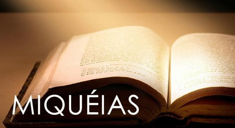 MIQUÉIAS BÍBLIA