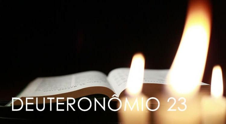 DEUTERONÔMIO 23