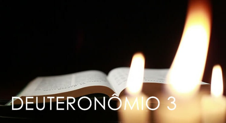 DEUTERONÔMIO 3