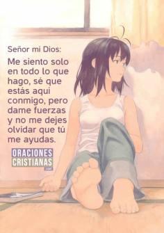 Me siento solo en todo cuanto hago, escucha mi oración, Señor