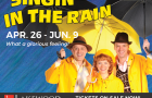 Lakewood Center for the Arts Singin' in the Rain April 26-June 9, 2019 Lake Oswego