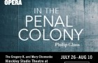 Portland Opera In the Penal Colony Philip Glass