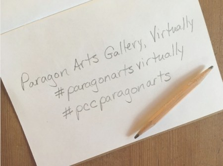 "Photo of a handwritten note and pencil sharpened on both sides, not reads ""Paragon Arts Gallery, Virtually #paragonartsvirtually #pccparagonarts"