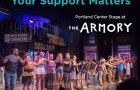 Portland Center Stage at The Armory Your Support Matters