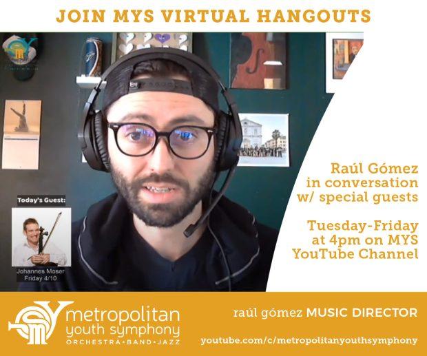 Metropolitan Youth Symphony Virtual Hangouts Raul Gomez