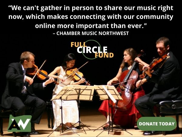 Chamber Music Northwest Oregon ArtsWatch Full Circle Fund
