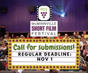 McMinnville Short Film Festival Regular Deadline November 1, 2020