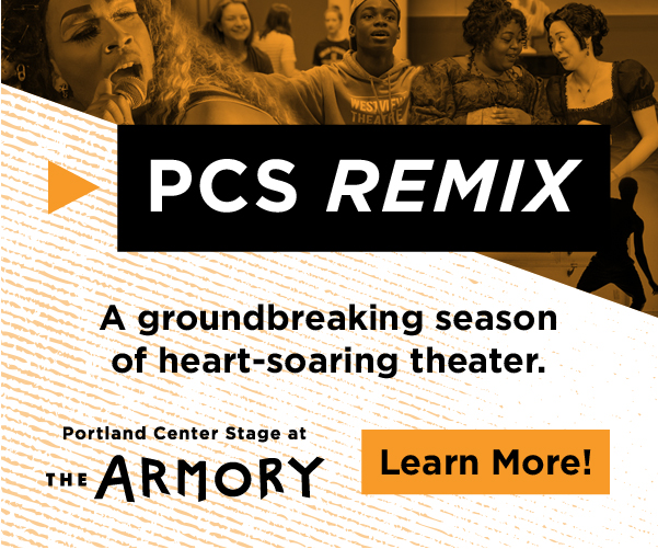 Portland Center Stage at the Armory Remix